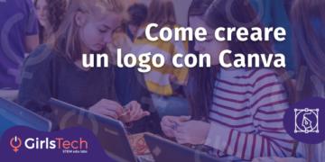 GirlsTech - Come creare un logo con Canva